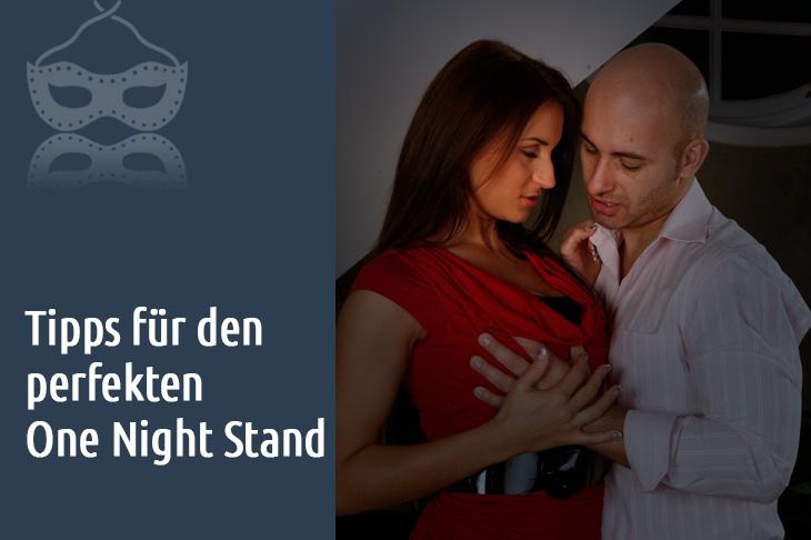 Tipps für den perfekten One Night Stand